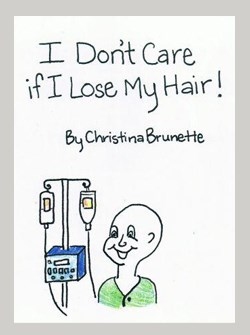 I don't care if I lose my hair!